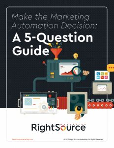 eBook: Make the Marketing Automation Decision: A 5-Question Guide