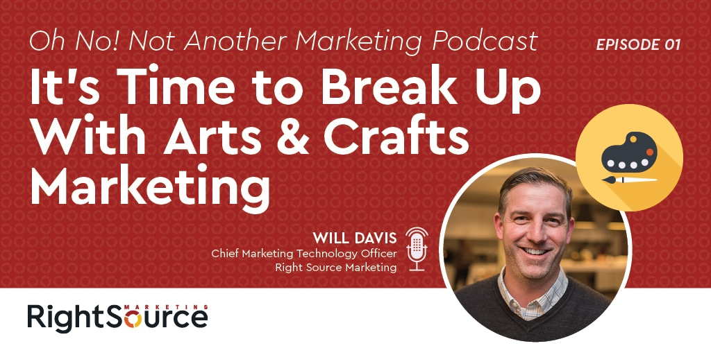 ONNAMP Episode One: It's Time to Break Up with Arts & Crafts Marketing