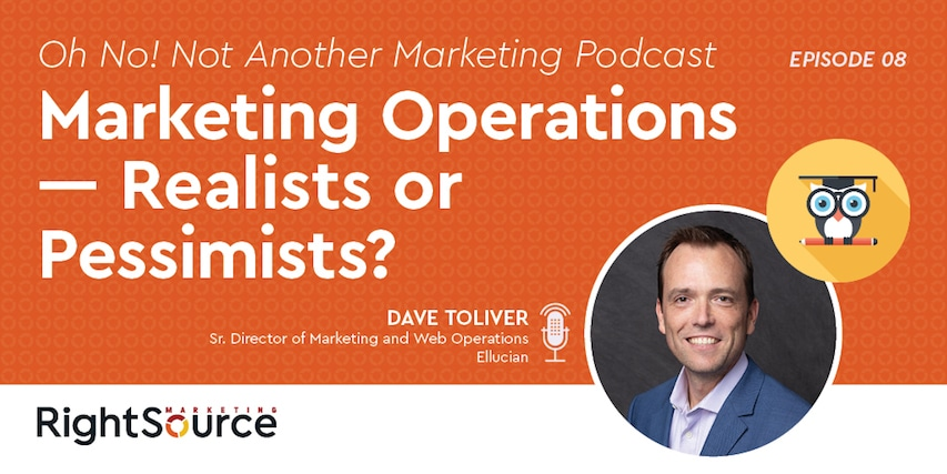 ONNAMP Ep. 8: Marketing Operations – Realists or Pessimists?