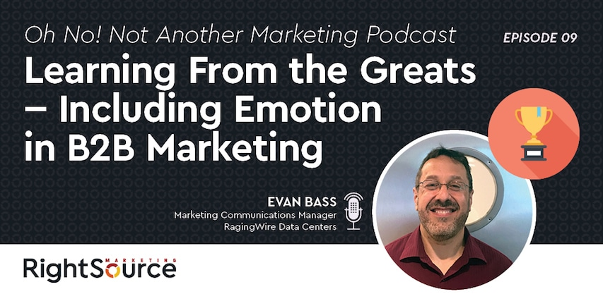 ONNAMP Ep. 9: Learning From the Greats — Including Emotion in B2B Marketing